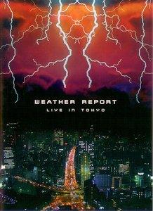 Weather Report - Live In Tokyo (1984) {Jazzdoor} (DVD5 NTSC)