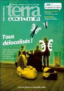 Terra Economica nouvelle formule, n°28 - Tous délocalisés!