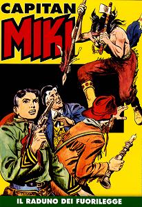 Capitan Miki A Colori - Volume 8 - Il Raduno Dei Fuorilegge