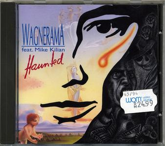 Wagnerama Feat. Mike Kilian - Haunted (1994)