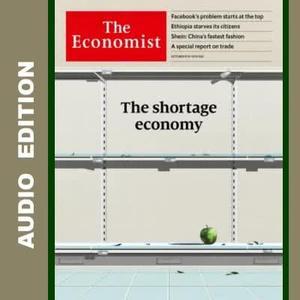 The Economist • Audio Edition • 9 October 2021