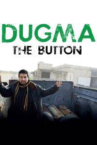DUGMA: The Button (2016)