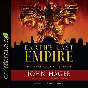Earth's Last Empire: The Final Game of Thrones [Audiobook]