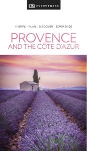DK Eyewitness Travel Guide Provence and the Côte d'Azur (DK Eyewitness Travel Guide), 2019 Edition