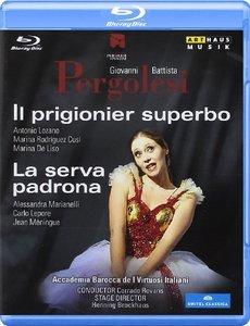 Corrado Rovaris, Accademia Barocca de I Virtuosi Italiani - Pergolesi: Il Prigionier Superbo; La Serva Padrona (2012) [Blu-Ray]