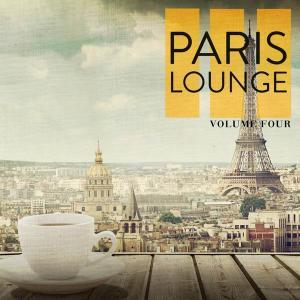 V.A. - Paris Lounge Vol. 4 (2019)