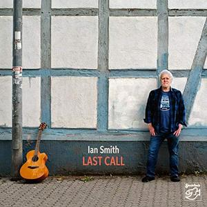Ian Smith - Last Call (2019) [Official Digital Download 24/88]
