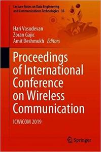 Proceedings of International Conference on Wireless Communication: ICWiCOM 2019