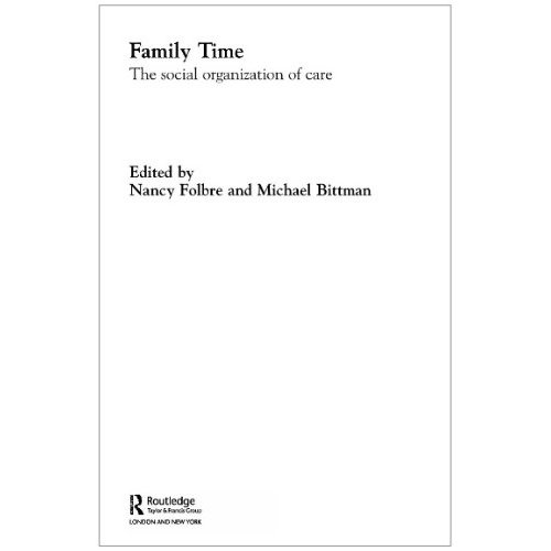 Family Time: The Social Organisation of Care
