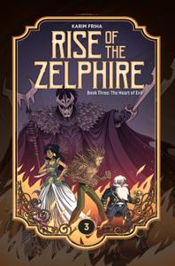 Rise of the Zelphire 03-The Heart of Evil 2020 Magnetic Press Digital