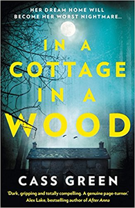 In a Cottage In a wood - Cass Green