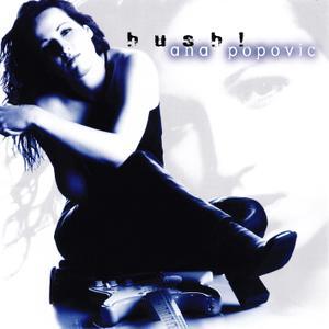 Ana Popovic - Hush! (2001)