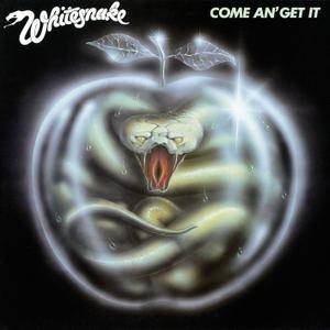 Whitesnake - Come An' Get It (1981/2011/2014) [Official ...