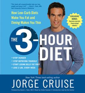 «The 3-Hour Diet (TM)» by Jorge Cruise