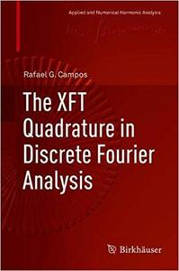 The XFT Quadrature in Discrete Fourier Analysis