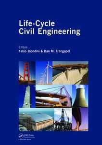 Life-Cycle Civil Engineering (Repost)