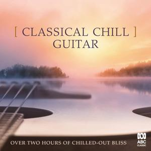 VA - Classical Chill: Guitar (2019)