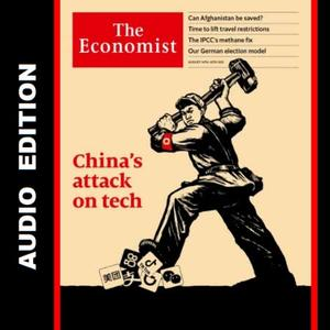 The Economist • Audio Edition • 14 August 2021