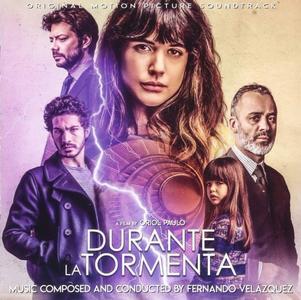 Fernando Velázquez - Durante La Tormenta (Original Motion Picture Soundtrack) [2019/2018]