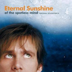Jon Brion & VA - Eternal Sunshine Of The Spotless Mind: Original Soundtrack (2004) [Re-Up]