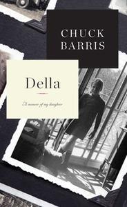 «Della: A Memoir of My Daughter» by Chuck Barris