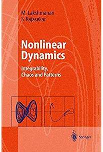 Nonlinear Dynamics: Integrability, Chaos and Patterns