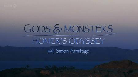 BBC - Gods and Monsters: Homer's Odyssey (2010)
