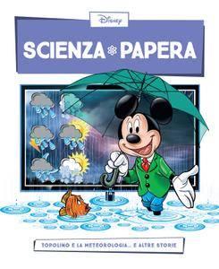Scienza Papera 18 – Topolino e la meteorologia (2016)