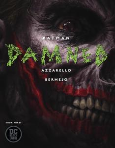 Batman - Damned 03 (Of 03) (2019) (Webrip) (The Last Kryptonian-DCP