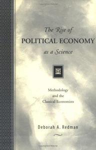 The Rise of Political Economy as a Science: Methodology and the Classical Economists