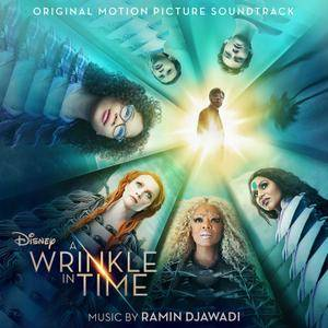 VA - A Wrinkle in Time (Original Motion Picture Soundtrack) (2018)