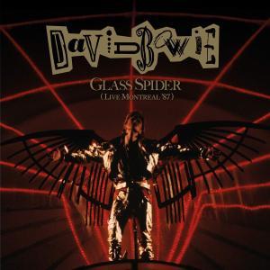 David Bowie - Glass Spider, Live Montreal '87 (2019) {2CD Set Parlophone 0190295511135, Remastered}