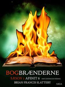 «Bogbrænderne: Den uendelige himmel 6» by Brian Francis Slattery