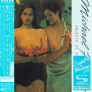 Michael Franks - Objects Of Desire (1982) {Japan SHM-CD}