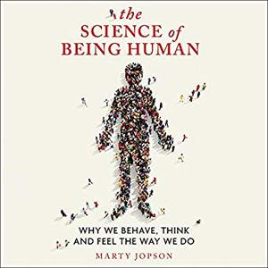 The Science of Being Human [Audiobook]