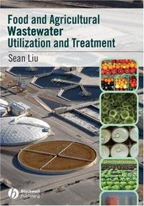 Food and Agricultural Wastewater Utilization and  Treatment (Repost)