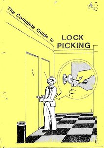 Complete Guide to Lock Picking  [Repost]