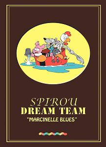 Spirou Dream Team - Marcinelle Blues