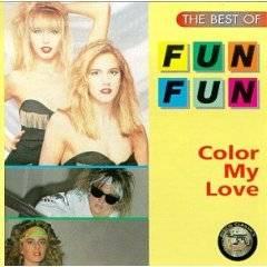 Fun Fun - Color My Love (1986)