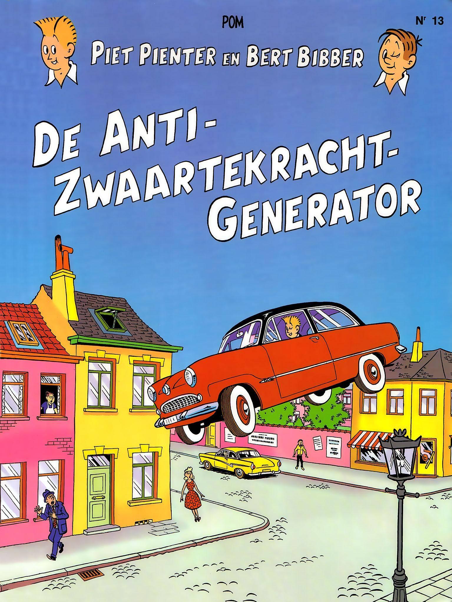 Piet Pienter en Bert Bibber 13 De Anti zwaartekracht Generator cbr