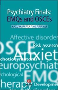 Psychiatry Finals: EMQs and OSCEs (Repost)
