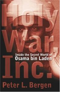 Holy War Inc. Inside the Secret World of Osama Bin Laden (Repost)
