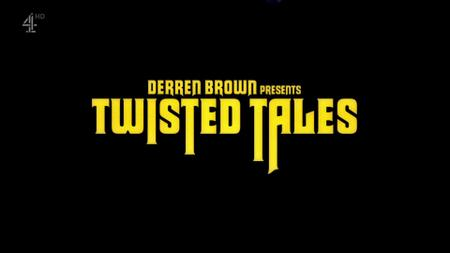 Ch4. - Derren Brown Presents Twisted Tales (2016)