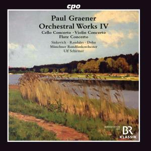 Münchner Rundfunkorchester - Graener Orchestral Works, Vol. 4 (2019)