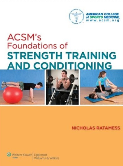 ACSM's Foundations of Strength Training and Conditioning (repost)