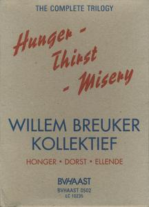 Willem Breuker Kollektief - Hunger! Thirst! Misery - The Complete Trilogy (2003) {Limited Edition Boxset BVHAAST 0502}