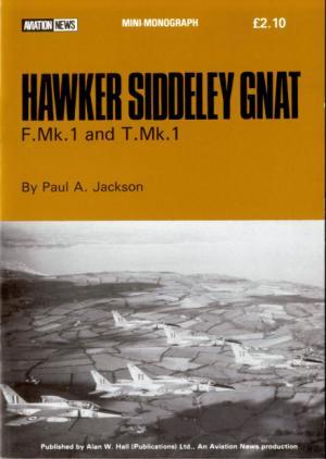 Hawker Siddeley Gnat F.Mk.1 and T.Mk.1 (Aviation News Mini-Monograph)