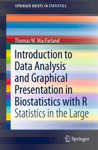 Introduction to Data Analysis and Graphical Presentation in Biostatistics with R: Statistics in the Large (Repost)
