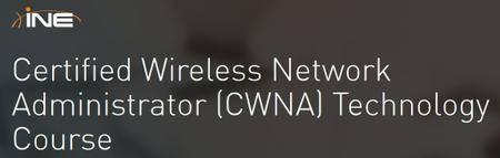 INE - Certified Wireless Network Administrator (CWNA) Technology Course