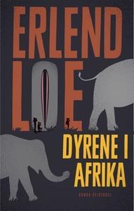 «Dyrene i Afrika» by Erlend Loe